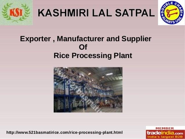 Rice Processing Plant Exporter, Manufacturer, Karnal, KASHMIRI LAL SATPAL