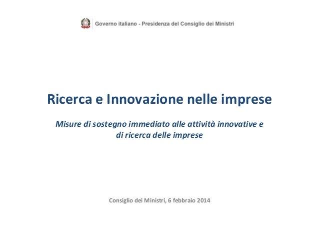 RicercaeInnovazionenelleimprese Misuredisostegnoimmediatoalleattività innovativee diricercadelleimprese  Co...
