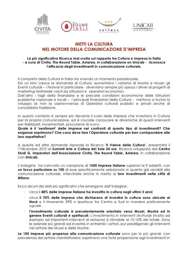 METTI LA CULTURA               NEL MOTORE DELLA COMUNICAZIONE D'IMPRESA     La più significativa Ricerca mai svolta sul ra...