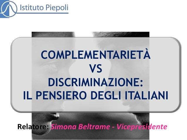 Ricerca istituto piepoli complementarietà vs discriminazione