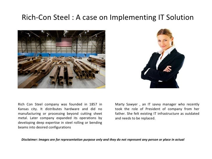 Rich Con Steel: A case on IT Implementation (an HBR case)
