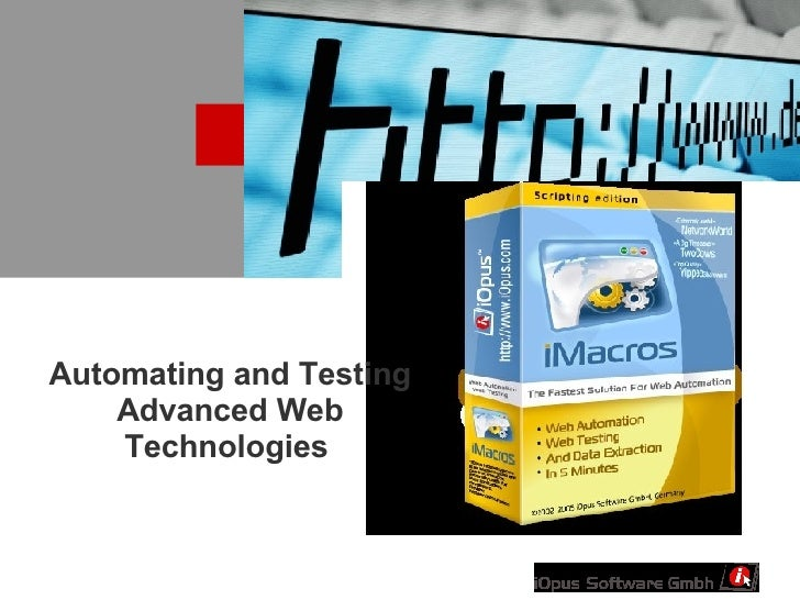Automating and Testing Advanced Web Technologies