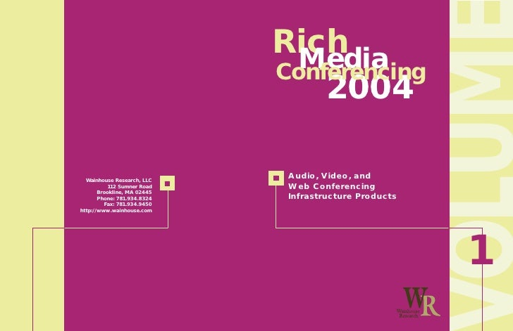 Rich   Media Conferencing     2004   Audio, Video, and  Web Conferencing  Infrastructure Products                         ...