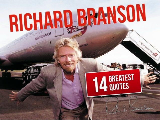 Richard Branson's 14 Greatest Quotes