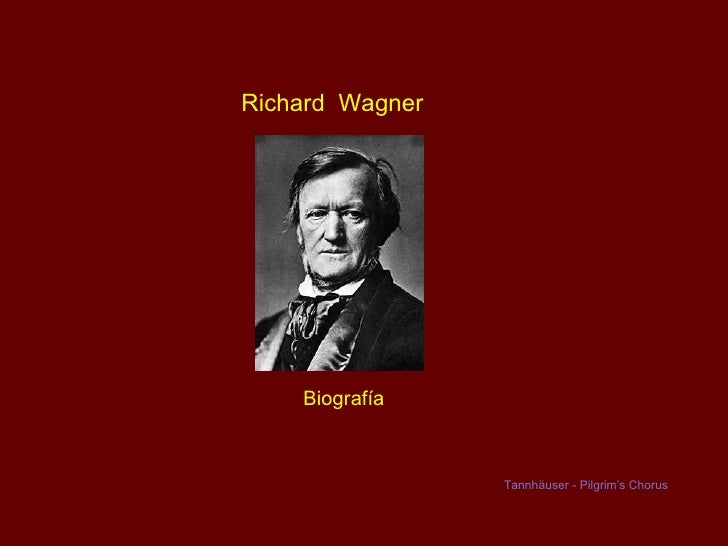 Richard Wagner   Biografia