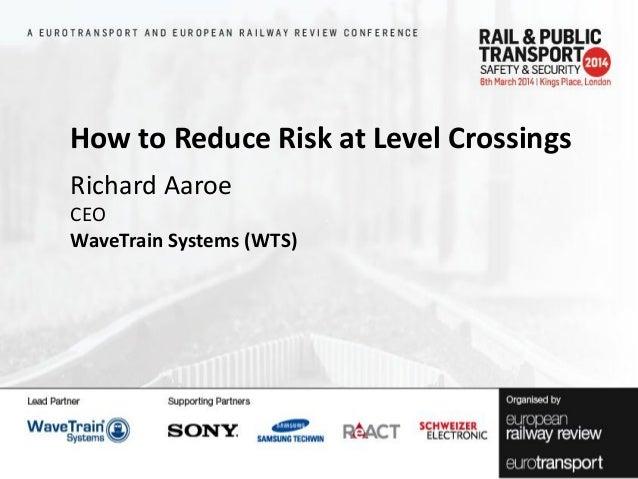 Richard Aaroe, CEO, WaveTrainSystems (WTS)