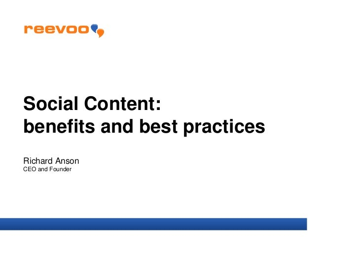Social Content:benefits and best practicesRichard AnsonCEO and Founder
