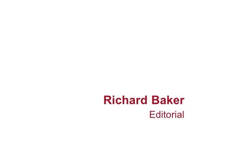 Richard Baker Editorial Folio
