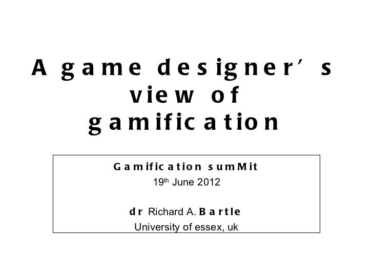 """Richard Bartle - """"A Game Designer's View of Gamification"""""""