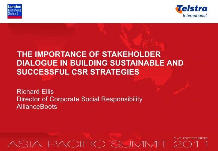<ul><li>THE IMPORTANCE OF STAKEHOLDER DIALOGUE IN BUILDING SUSTAINABLE AND   SUCCESSFUL CSR STRATEGIES </li></ul><ul><li>R...