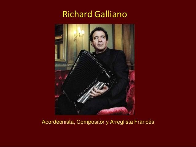 Acordeonista, Compositor y Arreglista Francés Richard Galliano