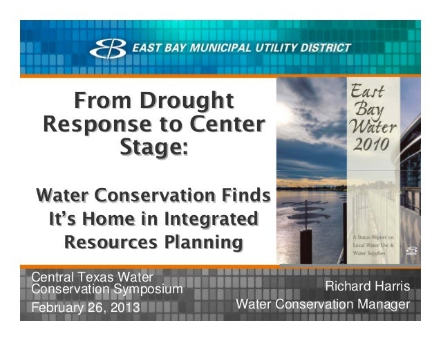 From Drought Response to Center       Stage:Water Conservation Finds It's Home in Integrated    Resources PlanningCentral ...
