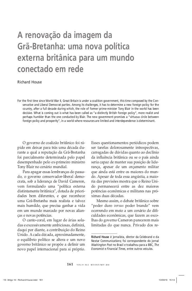 Richard house - Política Externa
