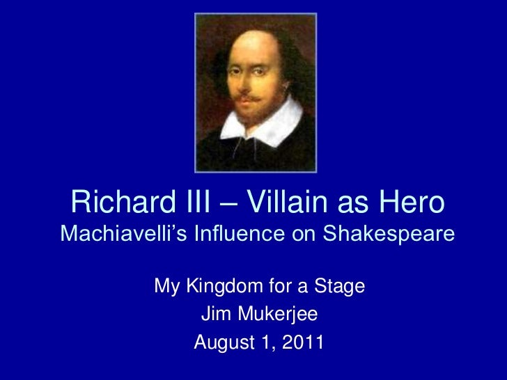 Richard III - Villain As A Hero, Oxford University, August 1,2011