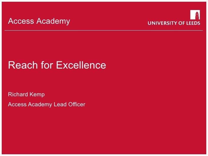 Reach for Excellence Richard Kemp Access Academy Lead Officer