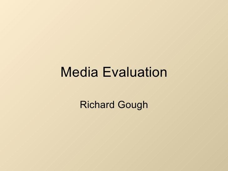 Media Evaluation Richard Gough