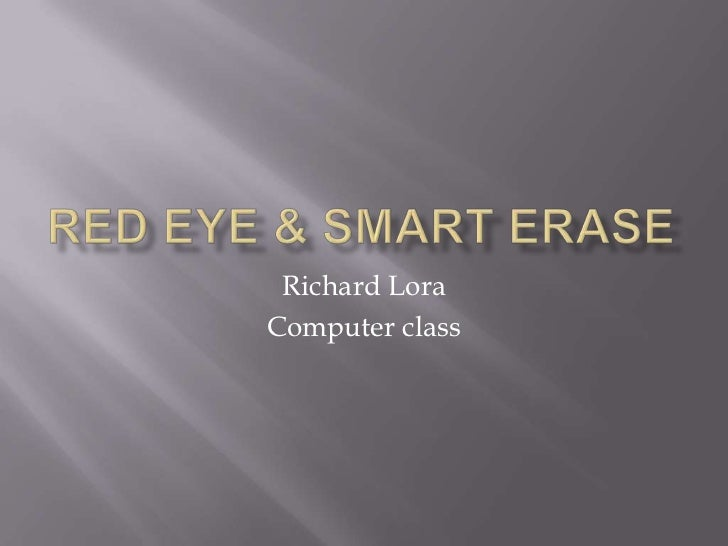 Richard red eye power point project