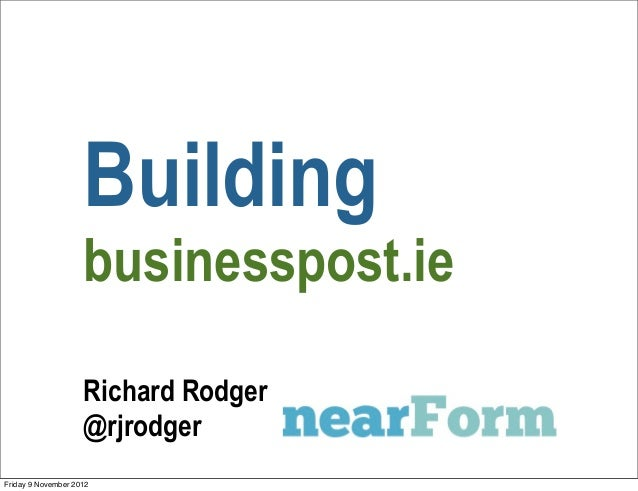 Building                    businesspost.ie                    Richard Rodger                    @rjrodgerFriday 9 Novembe...