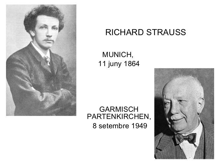 RICHARD STRAUSS MUNICH,  11 juny 1864 GARMISCH PARTENKIRCHEN, 8 setembre 1949
