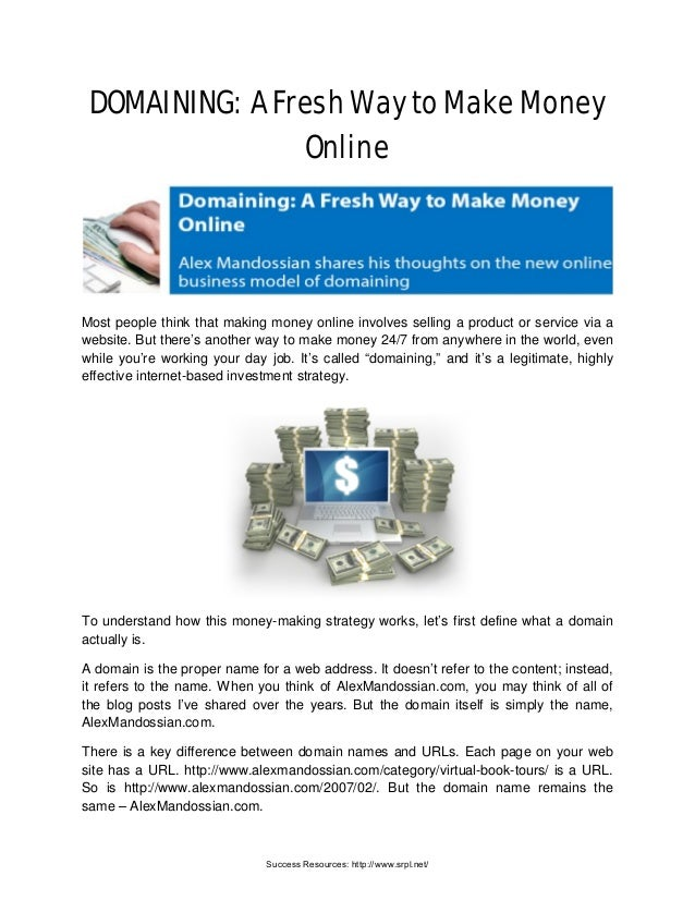 Domaining: A Fresh Way To Make Money Online   Richard Tan Success Resources Scam