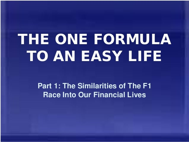THE ONE FORMULA TO AN EASY LIFE Part 1: The Similarities of The F1 Race Into Our Financial Lives