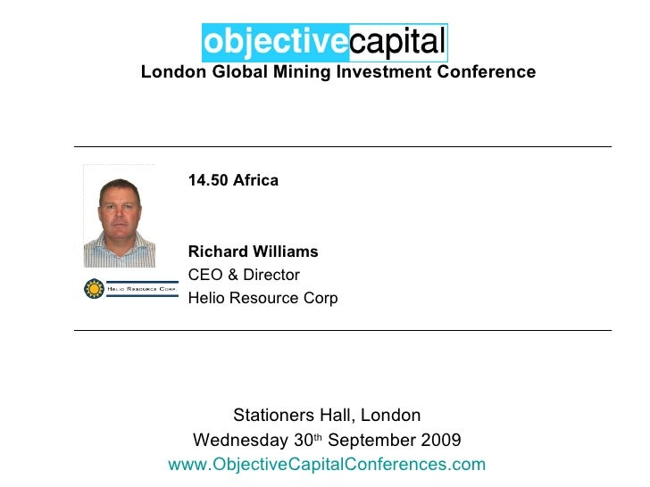 Objective Capital Global Mining Investment Conference - Africa: Richard Williams