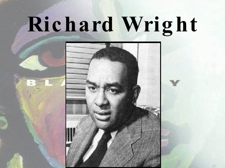the context of richard wright and Define wright wright synonyms,  richard 1908–60, us black novelist and short-story writer,  view in context.