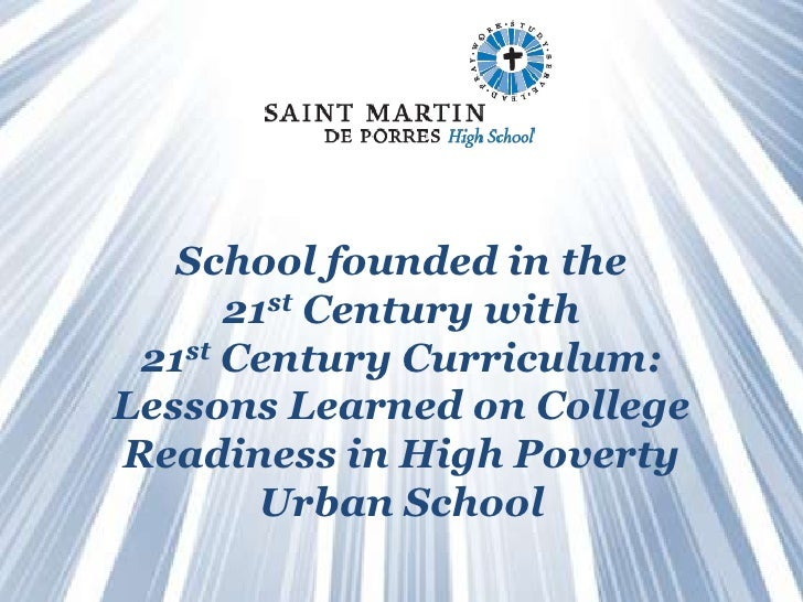 School founded in the                    21st Century with               21st Century Curriculum:              Lessons Lea...
