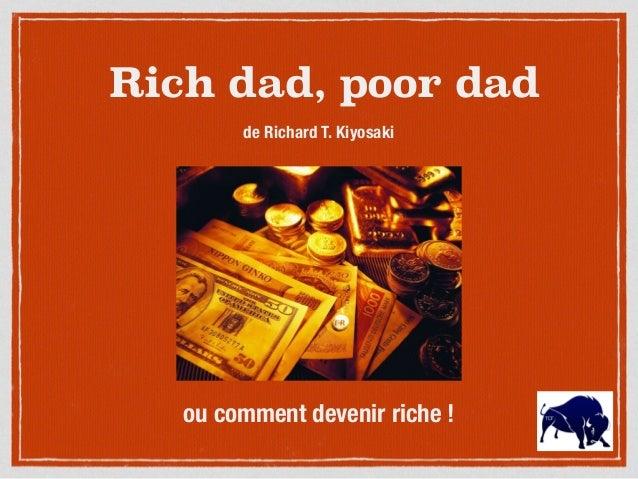 Rich dad, poor dad de Richard T. Kiyosaki ou comment devenir riche !