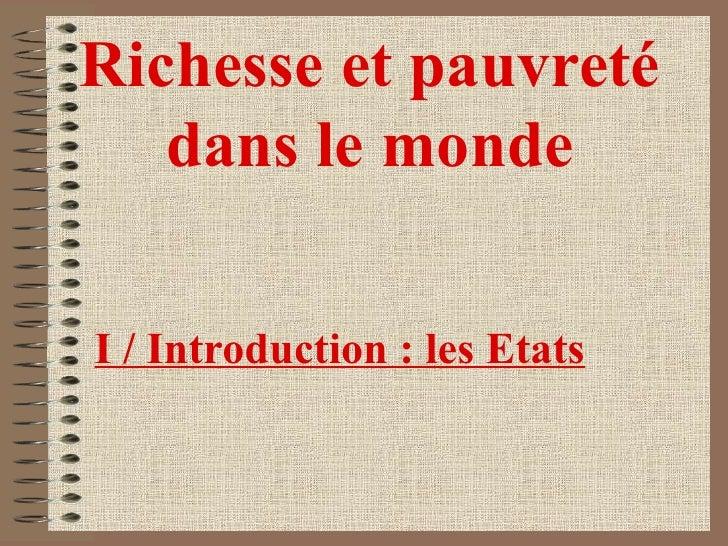 Richesse et pauvreté dans le monde I / Introduction: les Etats