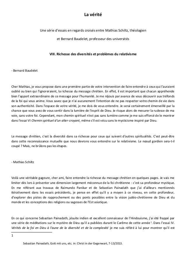 La véritéUne série dessais en regards croisés entre Mathias Schiltz, théologienet Bernard Baudelet, professeur des univers...