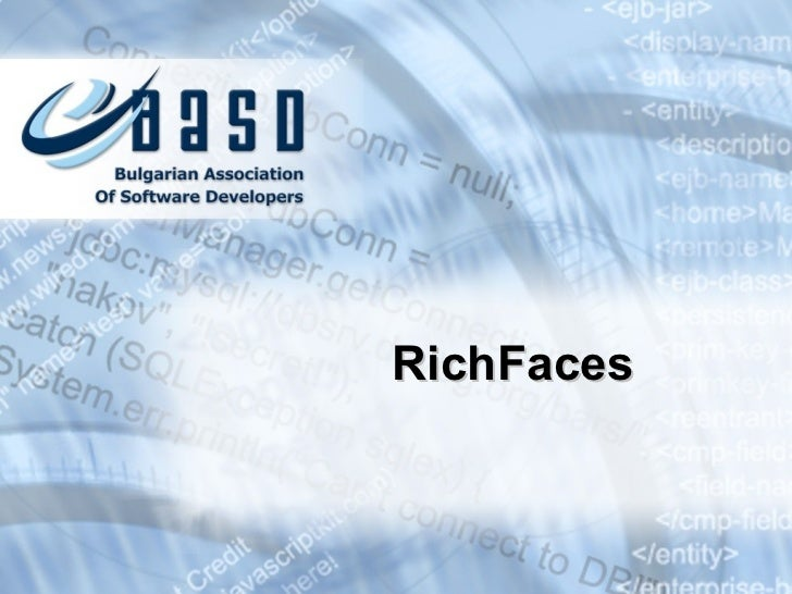 Rich faces