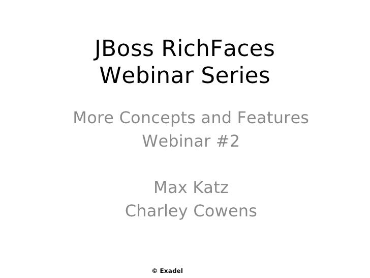 RichFaces: more concepts and features