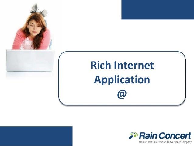 Rich Internet Application @