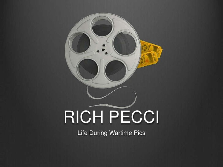 RICH PECCI<br />Life During Wartime Pics<br />