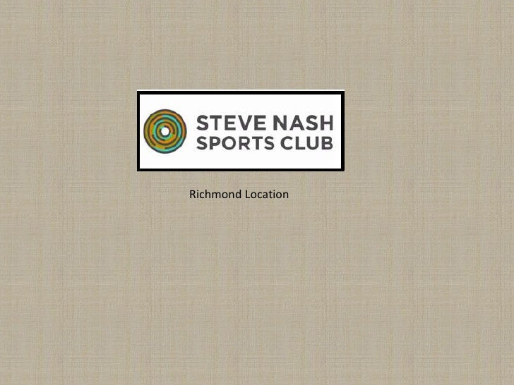 Steve Nash Sports Club Richmond
