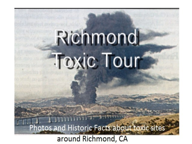 A Toxic Tour A Toxic Tour is a trip through time as well as space. You travel back through time from what's now an empty l...