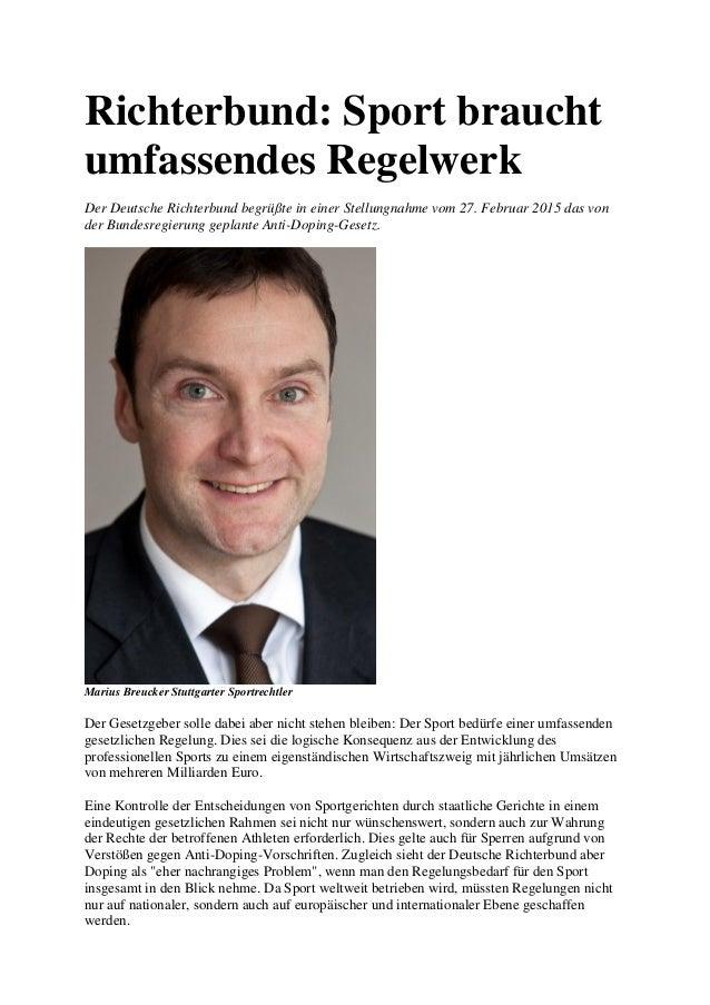 Richterbund: Sport braucht umfassendes Regelwerk Der Deutsche Richterbund begrüßte in einer Stellungnahme vom 27. Februar ...