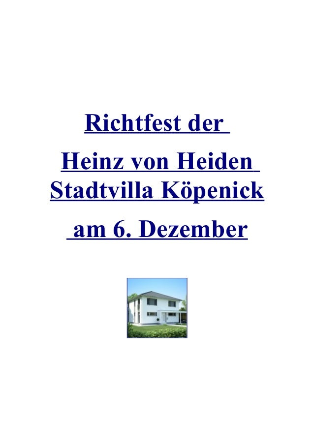 Richtfest der Heinz von HeidenStadtvilla Köpenick  am 6. Dezember