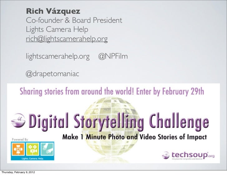 Rich Vázquez                   Co-founder & Board President                   Lights Camera Help                   rich@li...