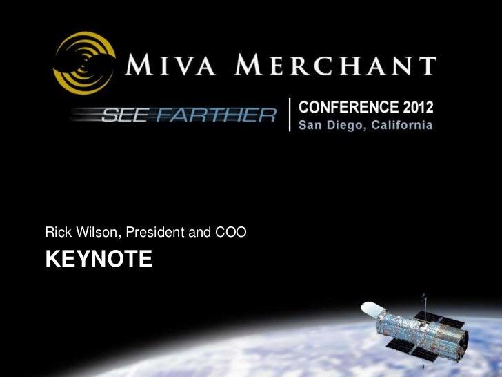 Rick Wilson Keynote Miva Merchant Conference 2012