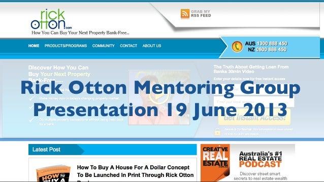 Rick Otton Mentoring GroupPresentation 19 June 2013