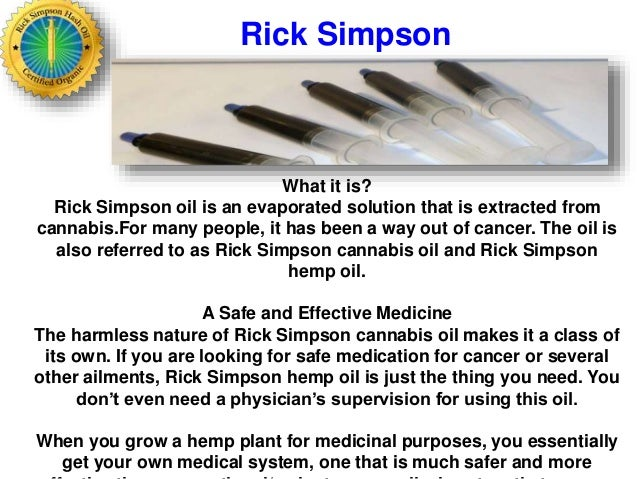 http://image.slidesharecdn.com/ricksimpsonhashoil-140609031244-phpapp02/95/rick-simpson-hash-oil-4-638.jpg?cb=1402283610