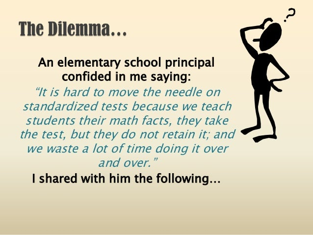 """An elementary school principal confided in me saying: """"It is hard to move the needle on standardized tests because we teac..."""