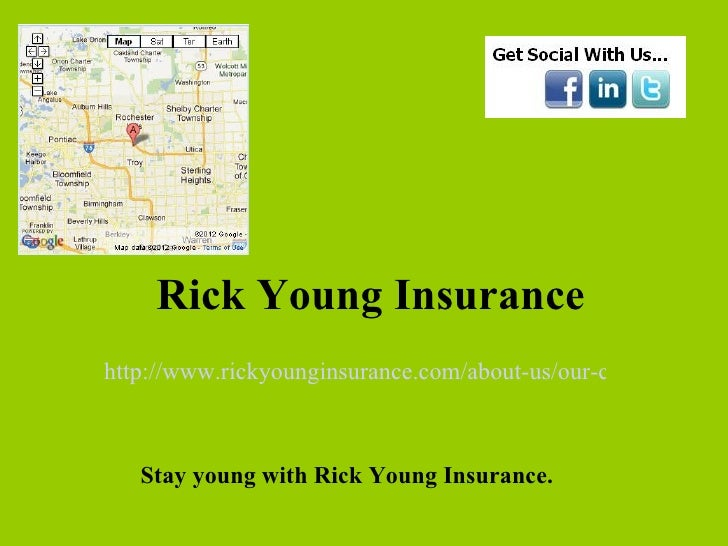 Rick Young Insurancehttp://www.rickyounginsurance.com/about-us/our-company/   Stay young with Rick Young Insurance.