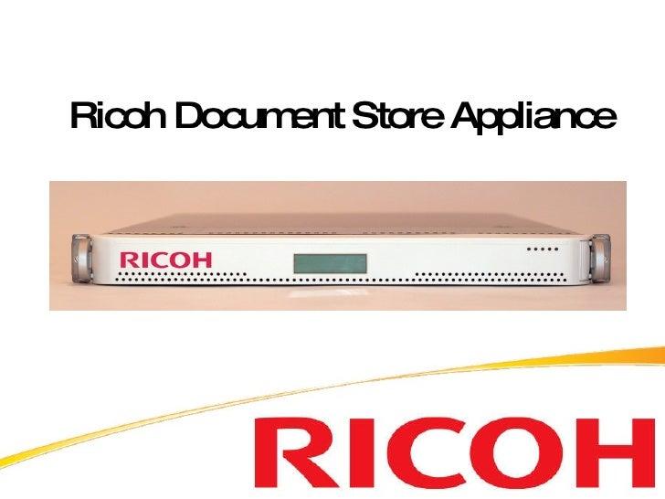 Ricoh Document Store Appliance