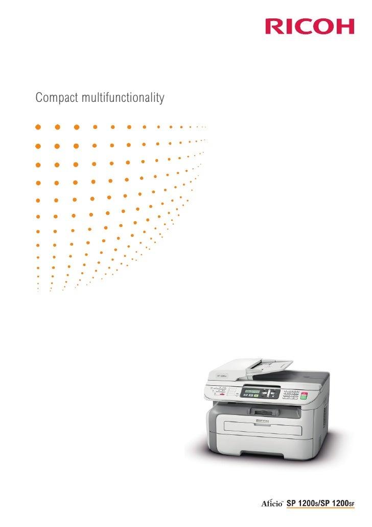 Compact multifunctionality