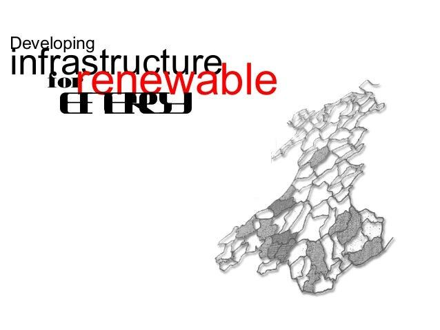 DevelopinginfrastructureforrenewableEnergy