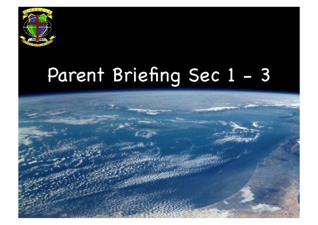 Parent Briefing Sec 1 - 3