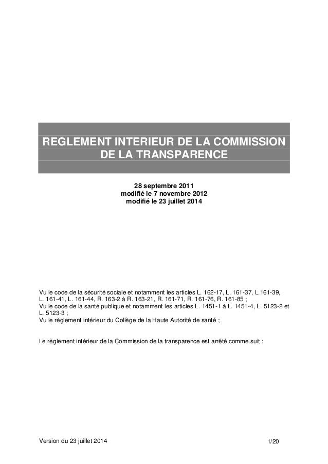 Version du 23 juillet 2014 1/20 REGLEMENT INTERIEUR DE LA COMMISSION DE LA TRANSPARENCE 28 septembre 2011 modifié le 7 nov...